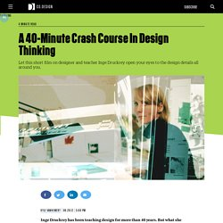 A 40-Minute Crash Course In Design Thinking