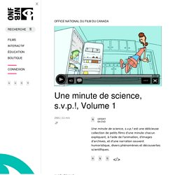 Une minute de science, s.v.p.!, Volume 1 par