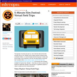 5-Minute Film Festival: Virtual Field Trips