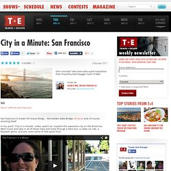 City in a Minute: San Francisco