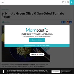 3- Minute Green Olive & Sun-Dried Tomato Pesto