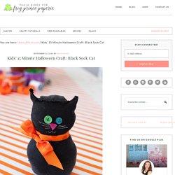 Kids' 15 Minute Halloween Craft: Black Sock Cat - Frog Prince Paperie