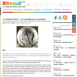 La Minute Educ' : les intelligences multiples