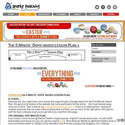 The 5 Minute 'Oops'-based Lesson Plan | Classroom creativity! | Sparky Teaching