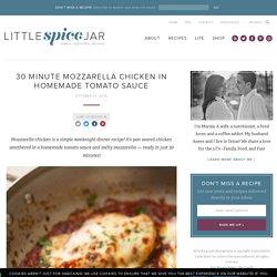 30 Minute Mozzarella Chicken in Tomato Sauce Recipe