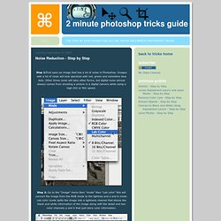 2 Minute Photoshop Tricks Guide: Noise Reduction - Step by Step