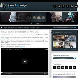 Vidéo, 1 objet en 1 minute 2013 par Pierre Lota