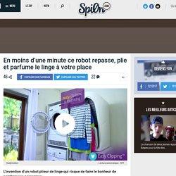 En moins d'une minute ce robot repasse, plie et parfume le linge à votre place