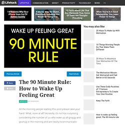 The 90 Minute Rule: How to Wake Up Feeling Great