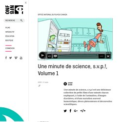 minute de science, s.v.p.!, Volume 1 ,Une by - ONFB