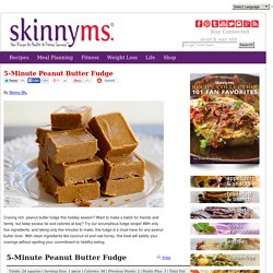 5-Minute Skinny Peanut Butter Fudge