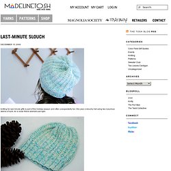 last-minute slouch | Madelinetosh