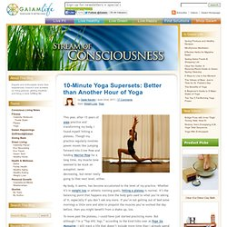 10-Minute Yoga 'Supersets': Better than Another Hour of Yoga