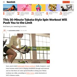 This 30-Minute Tabata-Style Spin Workout Will Push You to the Limit