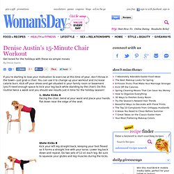 15 Minute Workout - Denise Austin 15 Minute Chair Workout - Womans Day