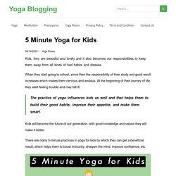 5 Minute Yoga For Kids - Yoga Blogging