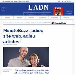 MinuteBuzz supprime son site web - futur des media - futur info