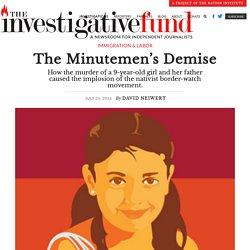 The Minutemen's Demise - The Investigative Fund