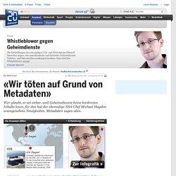 «Wir töten auf Grund von Metadaten» - Hintergrund