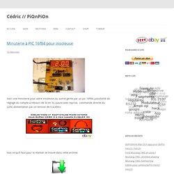 Cédric // PiOnPiOn » Minuterie à PIC 16f84 pour insoleuse