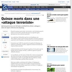 Quinze morts dans une «attaque terroriste»