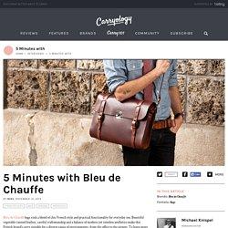 5 Minutes with Bleu de Chauffe