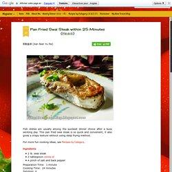 Pan Fried Swai Steak within 25 Minutes (煎鲶鱼排)