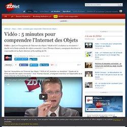 Vidéo : 5 minutes pour comprendre l'Internet des Objets - ZDNet