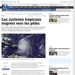 Les cyclones tropicaux migrent vers les pôles - Science