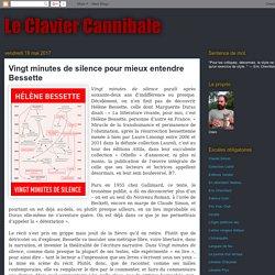 Vingt minutes de silence (Le Clavier Cannibale)