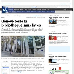 Genève teste la bibliothèque sans livres - Geneve