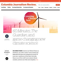 60 Minutes, The Guardian, and game-changing new climate science