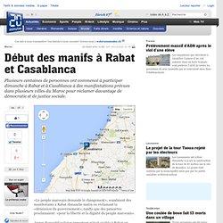 Début des manifs à Rabat et Casablanca