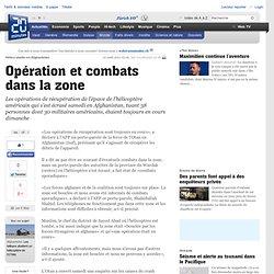 Opération et combats dans la zone