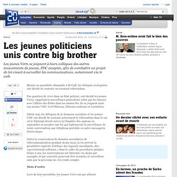Les jeunes politiciens unis contre big brother