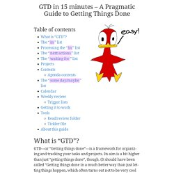 GTD in 15 minutes – A Pragmatic Guide to Getting Things Done