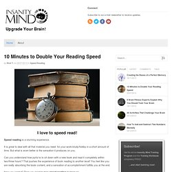 10 Minutes to Double Your Reading Speed - Insanity Mind