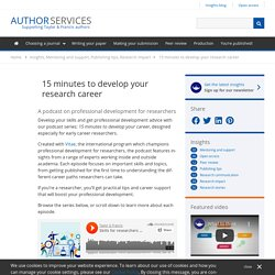 15 minutes to develop your research career - Author Services