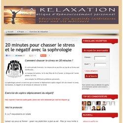 20 minutes pour chasser le stress et le négatif avec la sophrologie