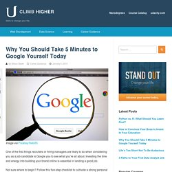 Why You Should Take 5 Minutes to Google Yourself Today