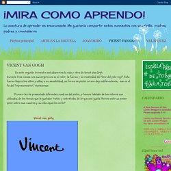 ¡MIRA COMO APRENDO!: VICENT VAN GOGH