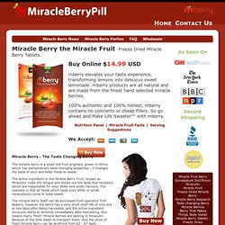 Buy Miracle Berry Tablets - Miracle Fruit Tablets - Order Online