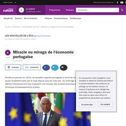 Miracle ou mirage de l'économie portugaise