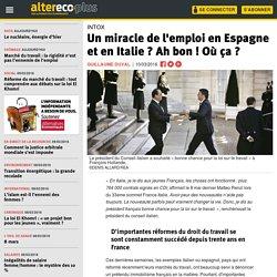Un miracle de l'emploi en Espagne et en Italie ? Ah bon ! Où ça