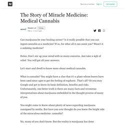 The Story of Miracle Medicine: Medical Cannabis - Weedin LA - Medium