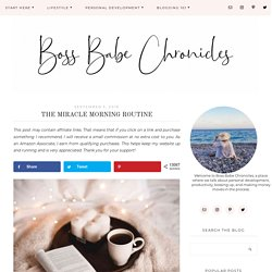The Miracle Morning Routine - Boss Babe Chronicles