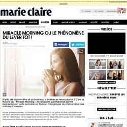 Miracle Morning ou le phénomène du lever tôt!