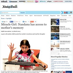 Miracle Girl: Nandana has access to mother's memory