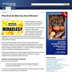 What Does the Bible Say About Miracles?
