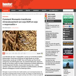 Comment Monsanto transforme miraculeusement son soja OGM en soja « responsable » - Agrobusiness